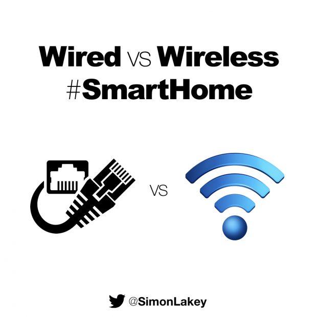 wired vs wireless smart home simon lakey. Black Bedroom Furniture Sets. Home Design Ideas